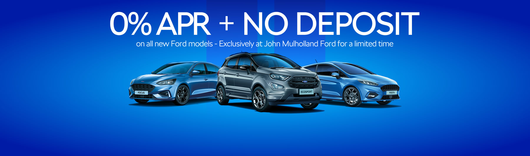 Ford 0% and No Deposit